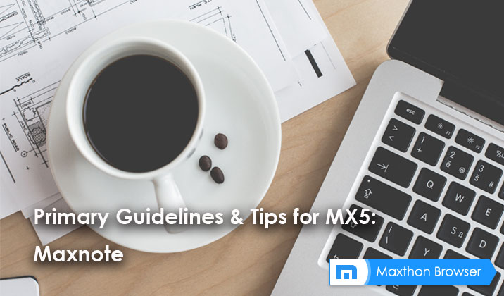 Primary Guidelines & Tips for MX5: Maxnote