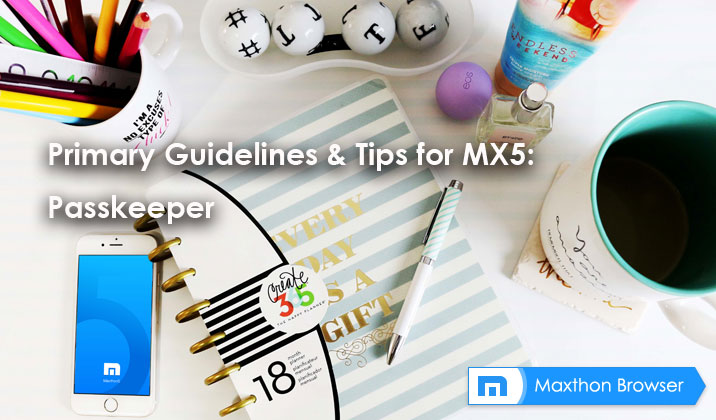 Primary Guidelines & Tips for MX5: Passkeeper