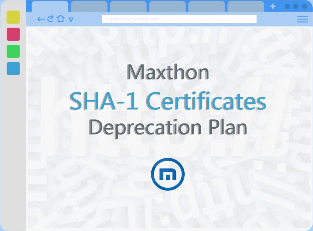 Maxthon SHA-1 Certificates Deprecation Plan