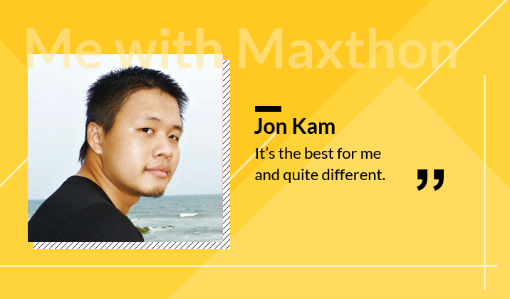 Jon Kam: It's the best for me and quite different.