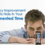 Efficiency Improvement Secrets Hide In Your Fragmented Time