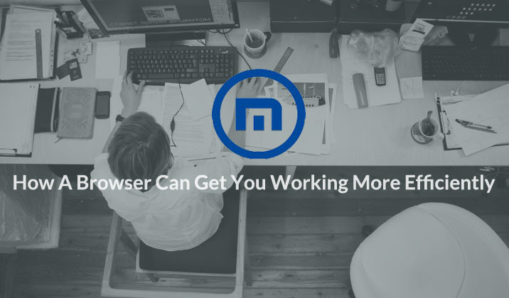 How A Browser Can Get You Working More Efficiently