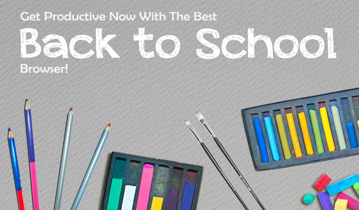 Get Productive Now With The Best Back-To-School Browser