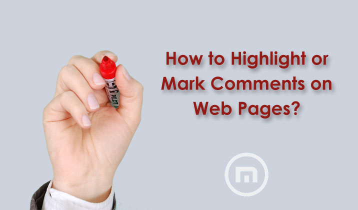 How to Highlight or Mark Comments on Web Pages?