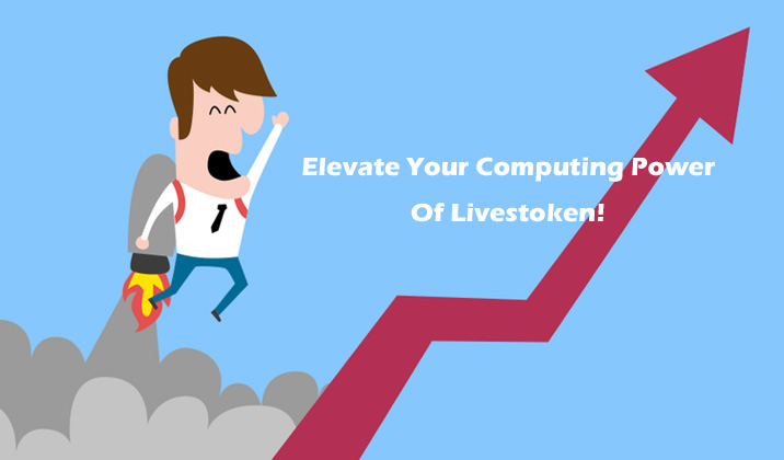 Invite Friends To Elevate Computing Power Of Livestoken(LVT)!